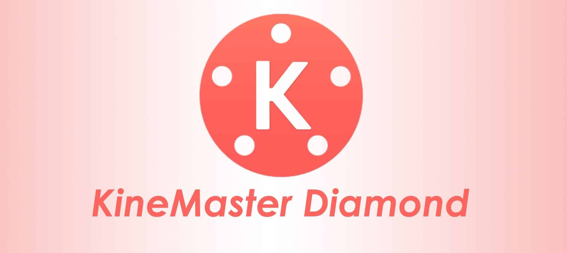 Perbedaan-Kinemaster-Diamond-dan-Kinemaster-Original